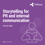 PR Place Guide to Storytelling