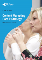 Content Marketing Guide Part 1: Strategy
