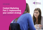 Content Marketing Guide Part 2: Implementation